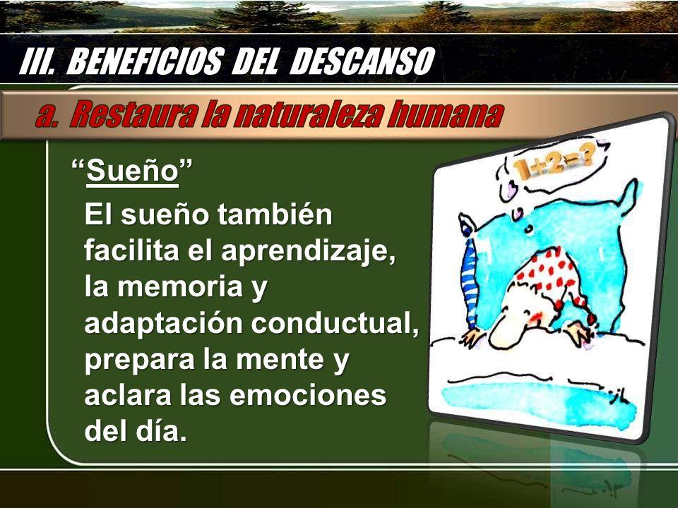 III. BENEFICIOS DEL DESCANSO