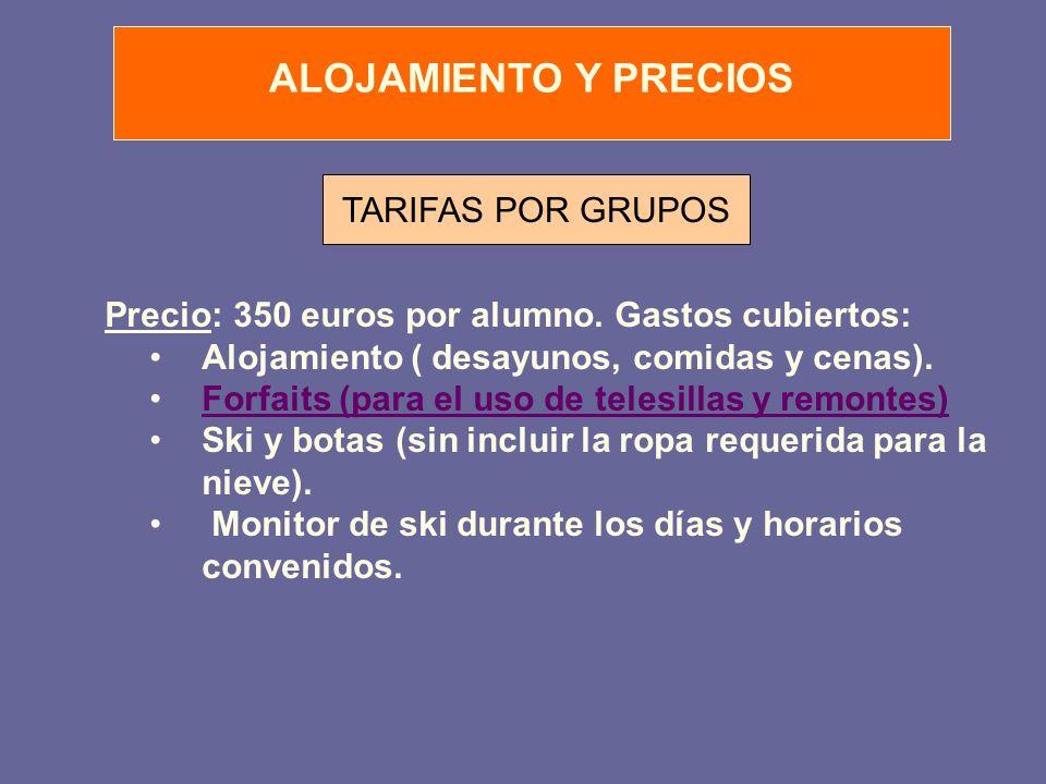 ALOJAMIENTO Y PRECIOS TARIFAS POR GRUPOS