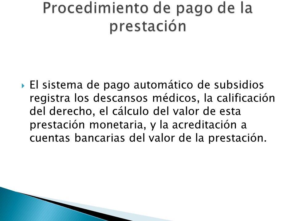 Procedimiento de pago de la prestación
