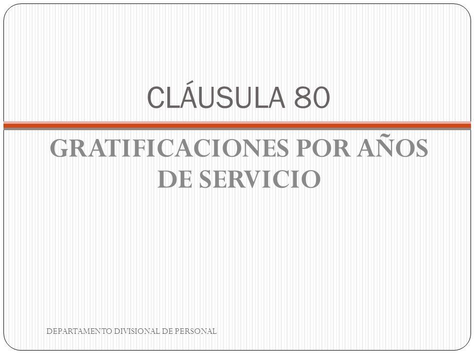 GRATIFICACIONES POR AÑOS DE SERVICIO