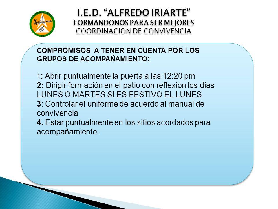 I.E.D. ALFREDO IRIARTE FORMANDONOS PARA SER MEJORES. COORDINACION DE CONVIVENCIA.