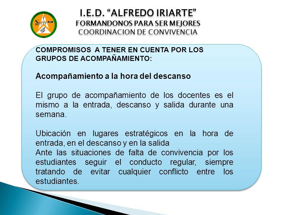 I.E.D. ALFREDO IRIARTE Acompañamiento a la hora del descanso
