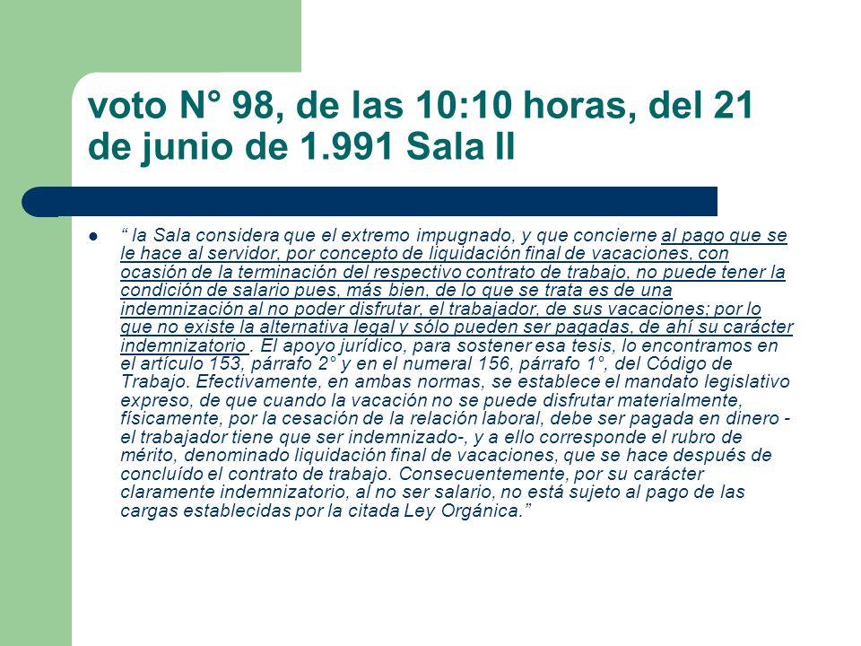 voto N° 98, de las 10:10 horas, del 21 de junio de 1.991 Sala II