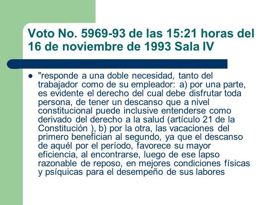 Voto No. 5969-93 de las 15:21 horas del 16 de noviembre de 1993 Sala IV