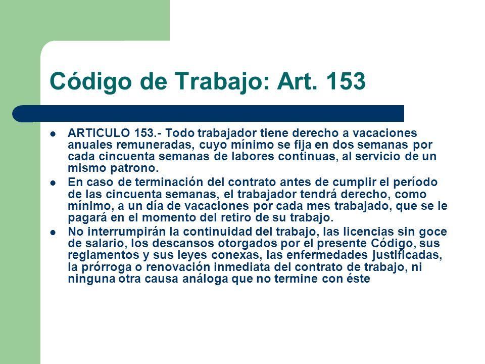 Código de Trabajo: Art. 153