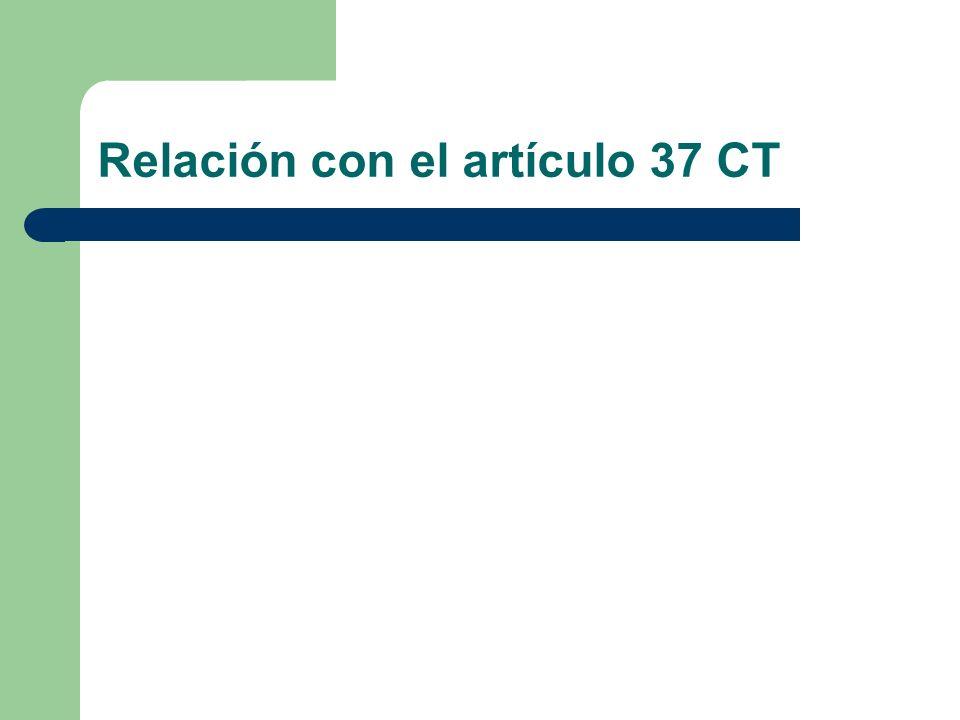 Relación con el artículo 37 CT