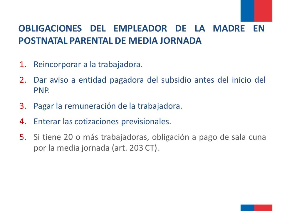 OBLIGACIONES DEL EMPLEADOR DE LA MADRE EN POSTNATAL PARENTAL DE MEDIA JORNADA