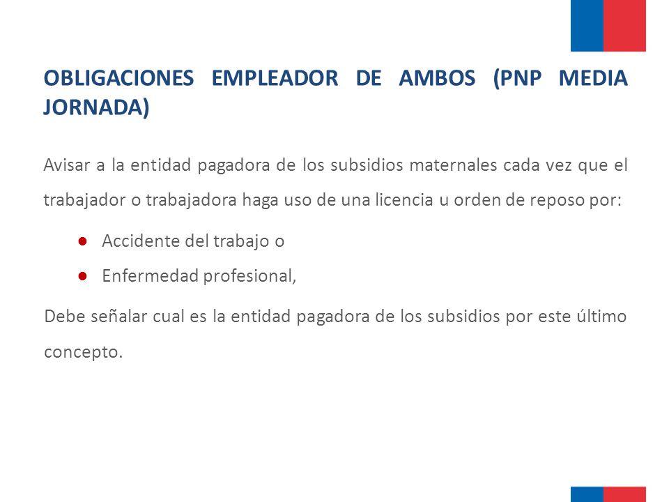 OBLIGACIONES EMPLEADOR DE AMBOS (PNP MEDIA JORNADA)