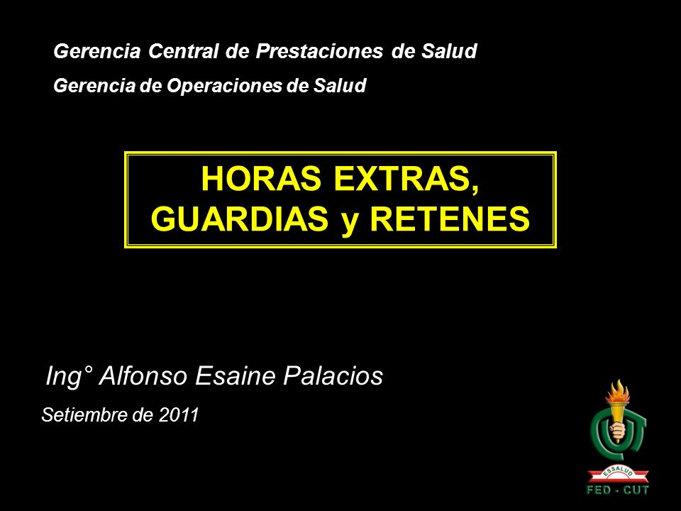 HORAS EXTRAS, GUARDIAS y RETENES