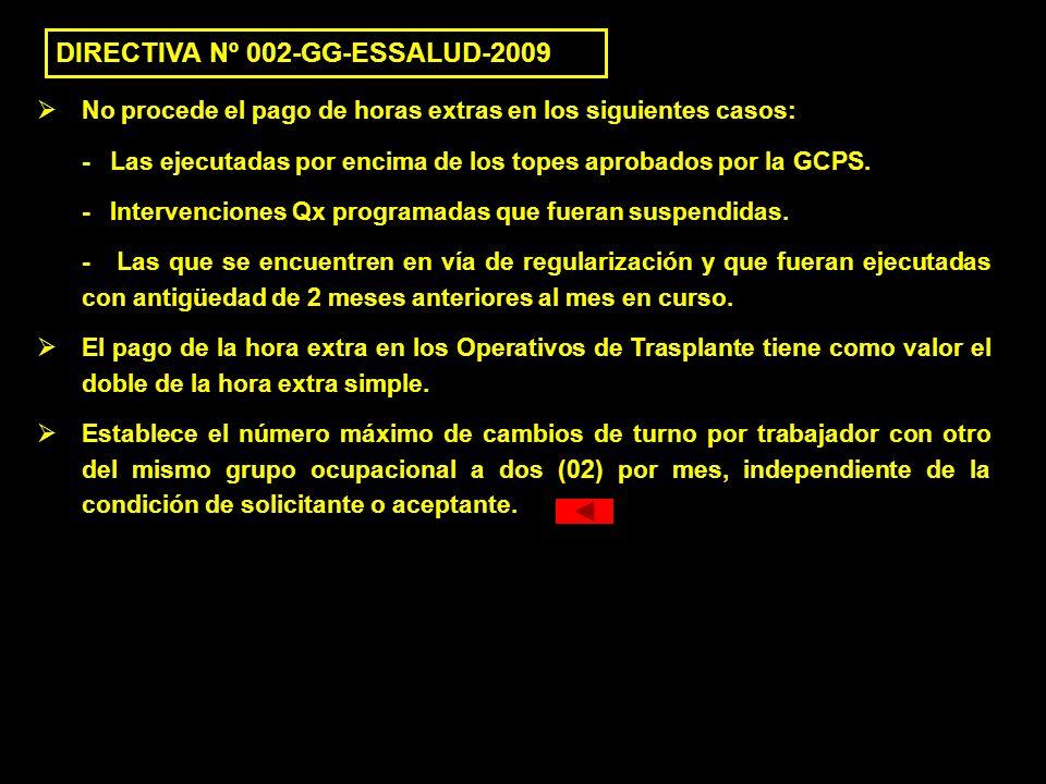 DIRECTIVA Nº 002-GG-ESSALUD-2009
