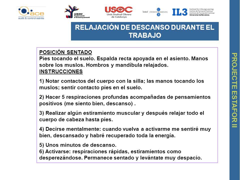 RELAJACIÓN DE DESCANSO DURANTE EL TRABAJO