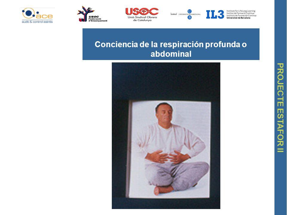 Conciencia de la respiración profunda o abdominal