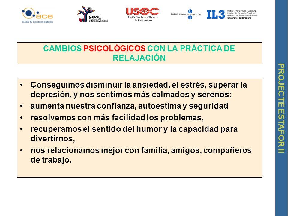 CAMBIOS PSICOLÓGICOS CON LA PRÁCTICA DE RELAJACIÓN