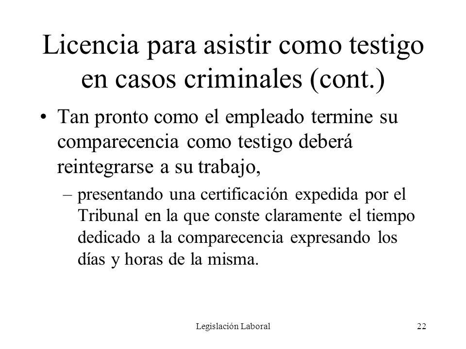 Licencia para asistir como testigo en casos criminales (cont.)