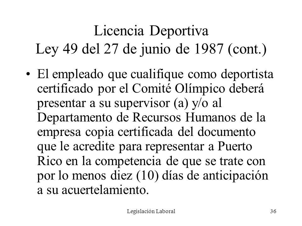 Licencia Deportiva Ley 49 del 27 de junio de 1987 (cont.)