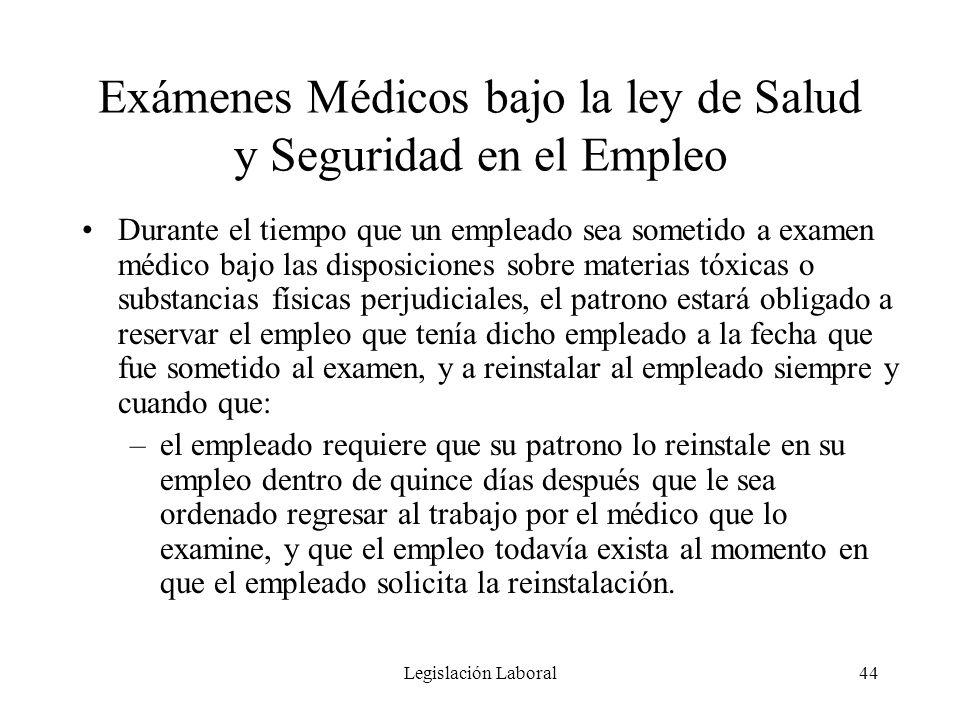 Exámenes Médicos bajo la ley de Salud y Seguridad en el Empleo