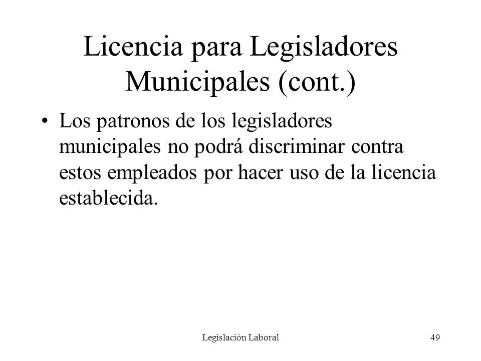 Licencia para Legisladores Municipales (cont.)