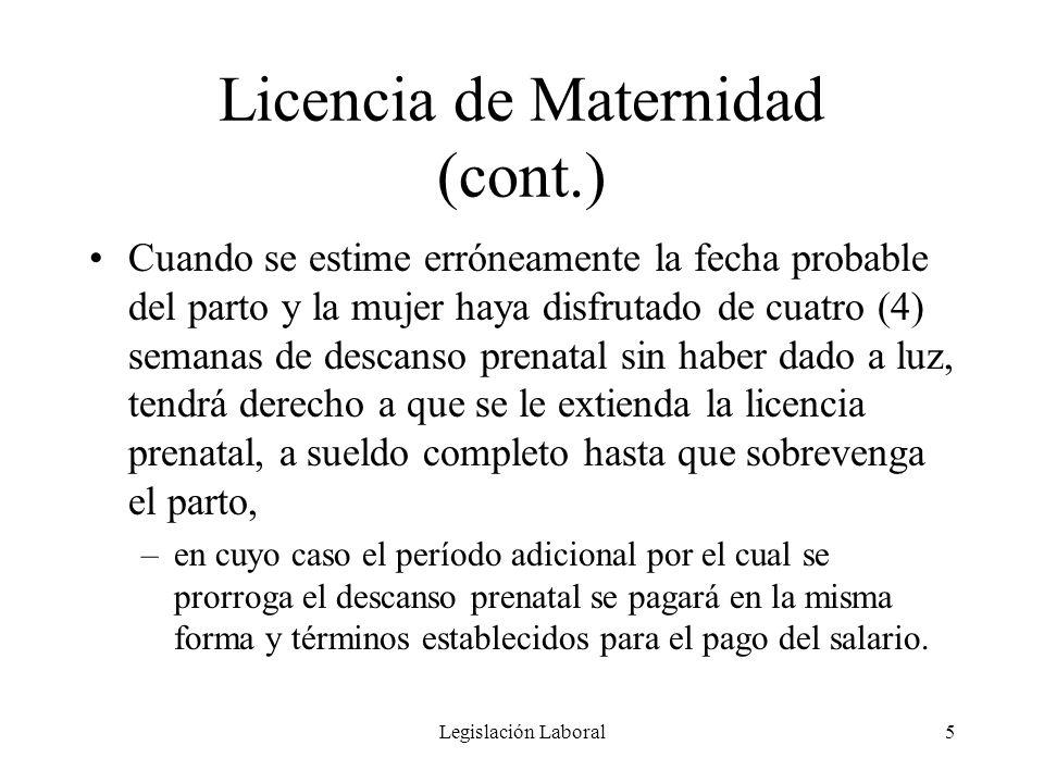 Licencia de Maternidad (cont.)