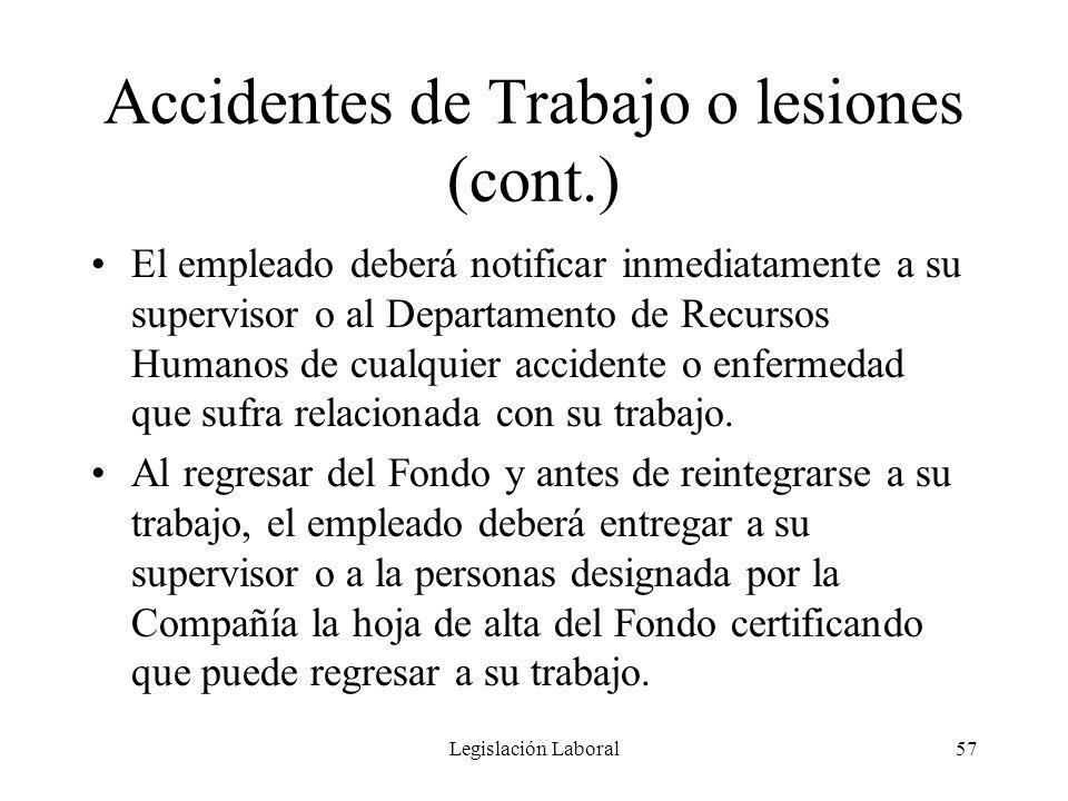 Accidentes de Trabajo o lesiones (cont.)