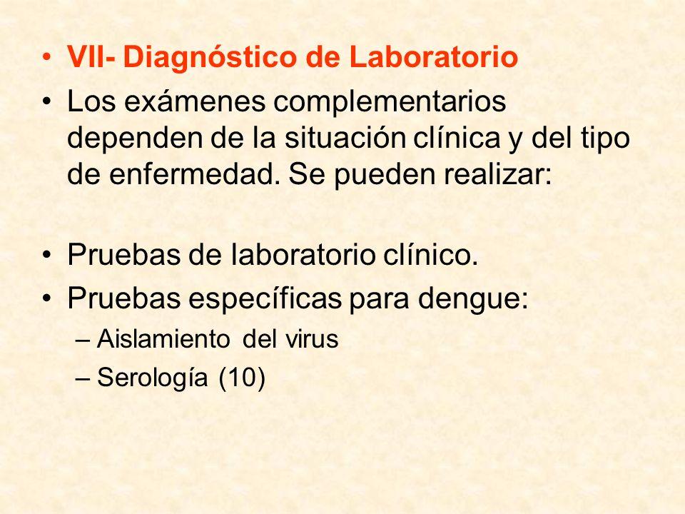 VII- Diagnóstico de Laboratorio