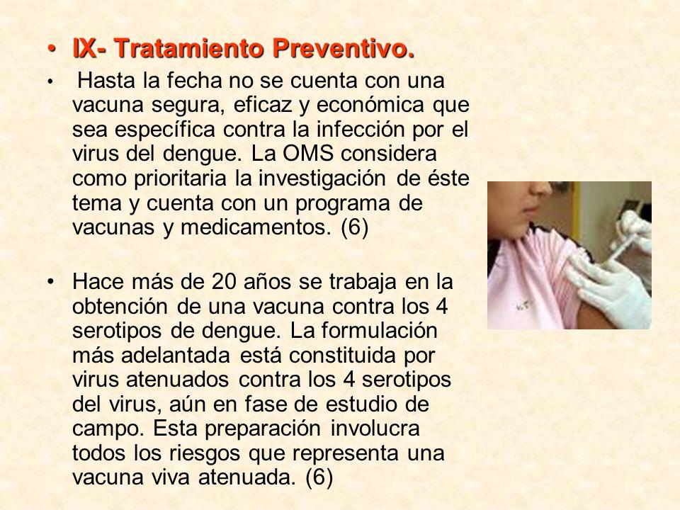 IX- Tratamiento Preventivo.