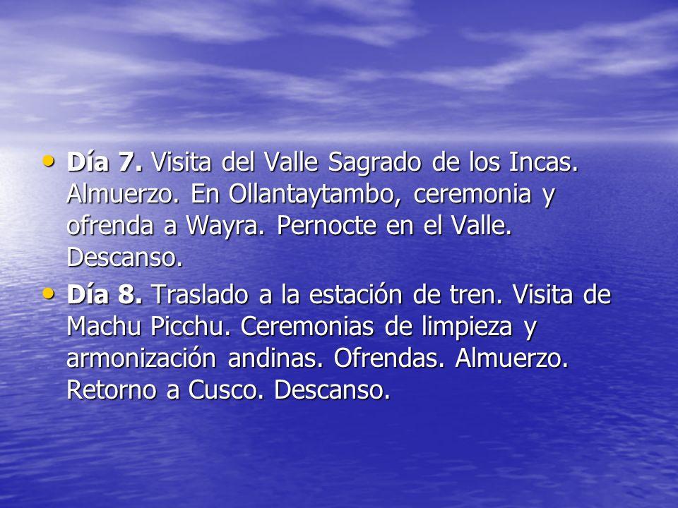 Día 7. Visita del Valle Sagrado de los Incas. Almuerzo