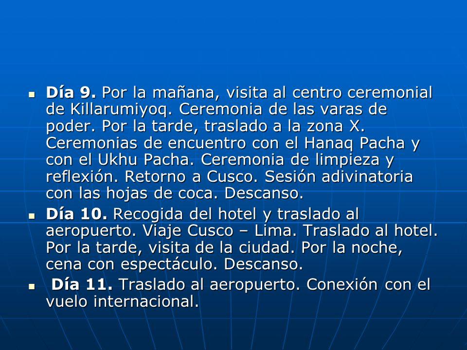 Día 9. Por la mañana, visita al centro ceremonial de Killarumiyoq