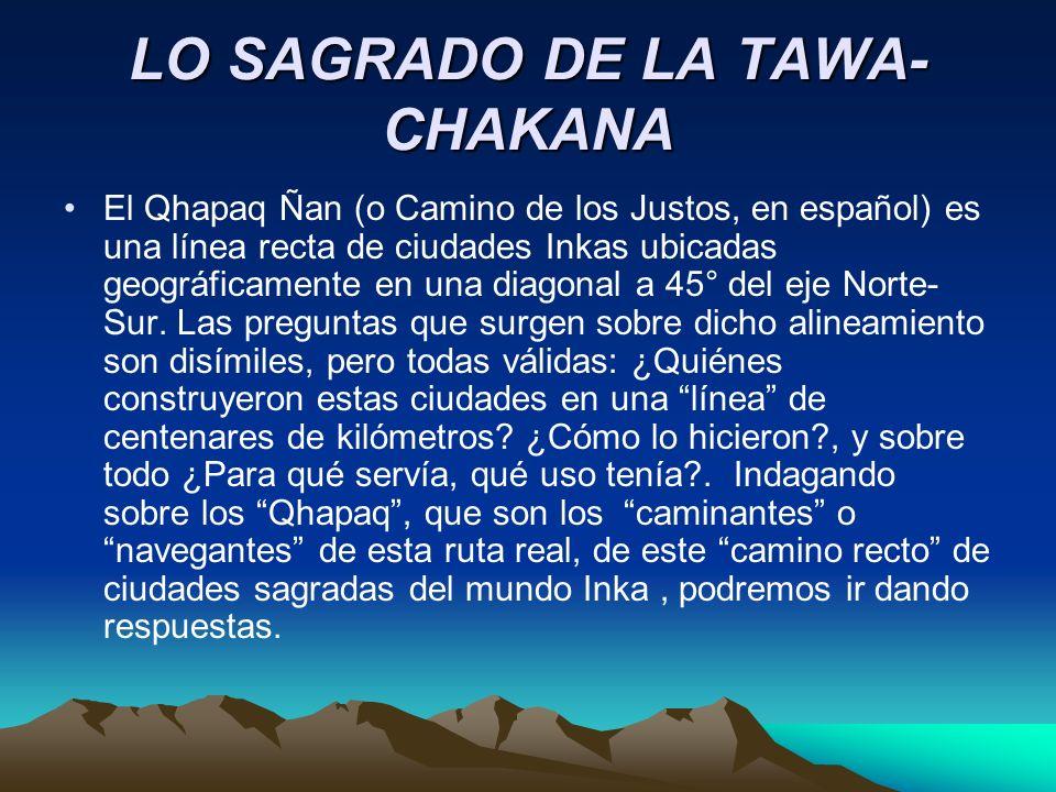 LO SAGRADO DE LA TAWA-CHAKANA