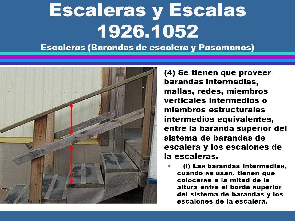 Escaleras y Escalas 1926.1052 Escaleras (Barandas de escalera y Pasamanos)