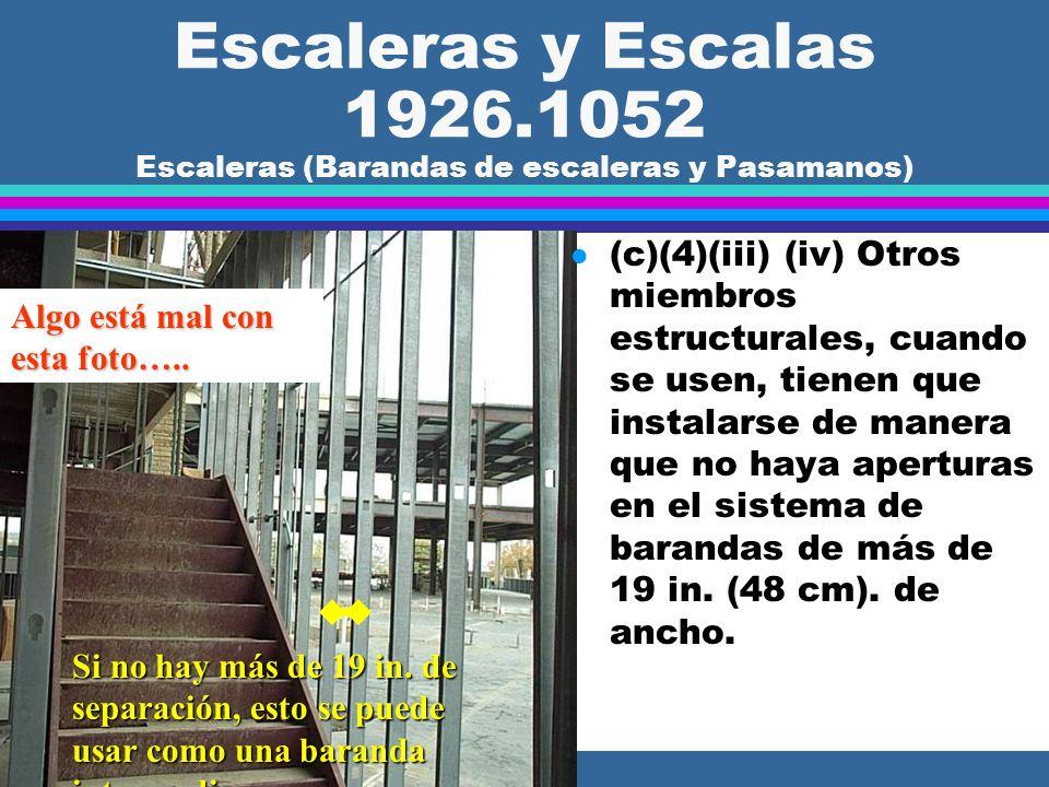 Escaleras y Escalas 1926.1052 Escaleras (Barandas de escaleras y Pasamanos)