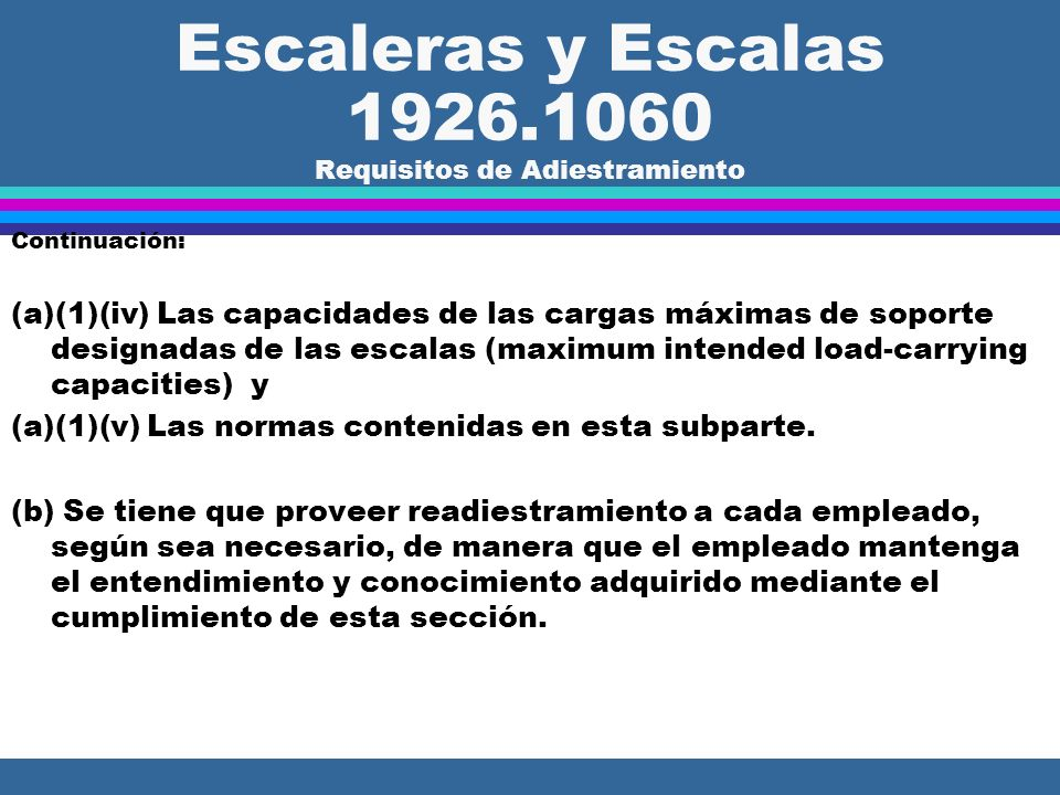 Escaleras y Escalas 1926.1060 Requisitos de Adiestramiento