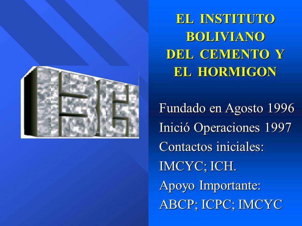 EL INSTITUTO BOLIVIANO DEL CEMENTO Y EL HORMIGON