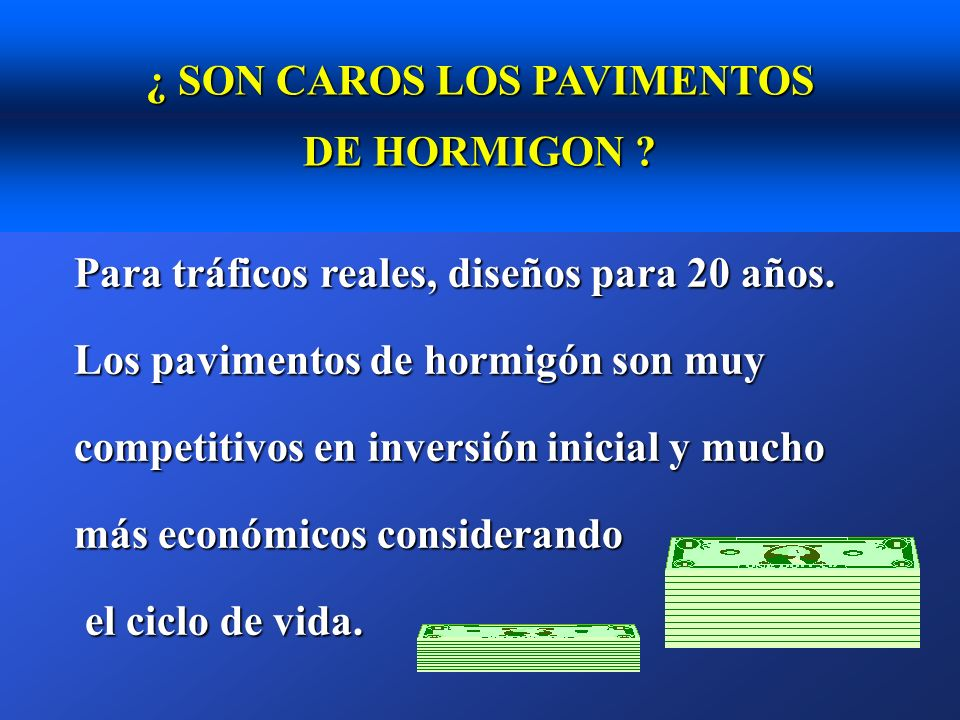 ¿ SON CAROS LOS PAVIMENTOS DE HORMIGON