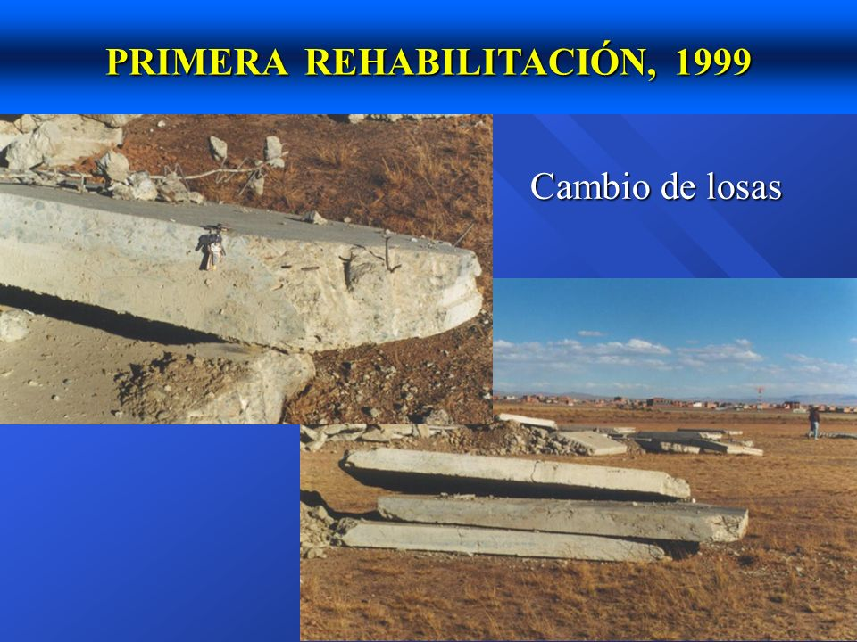 PRIMERA REHABILITACIÓN, 1999