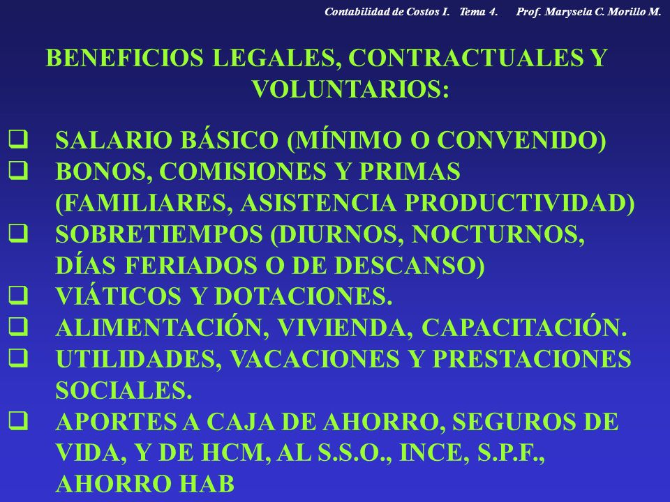 BENEFICIOS LEGALES, CONTRACTUALES Y VOLUNTARIOS: