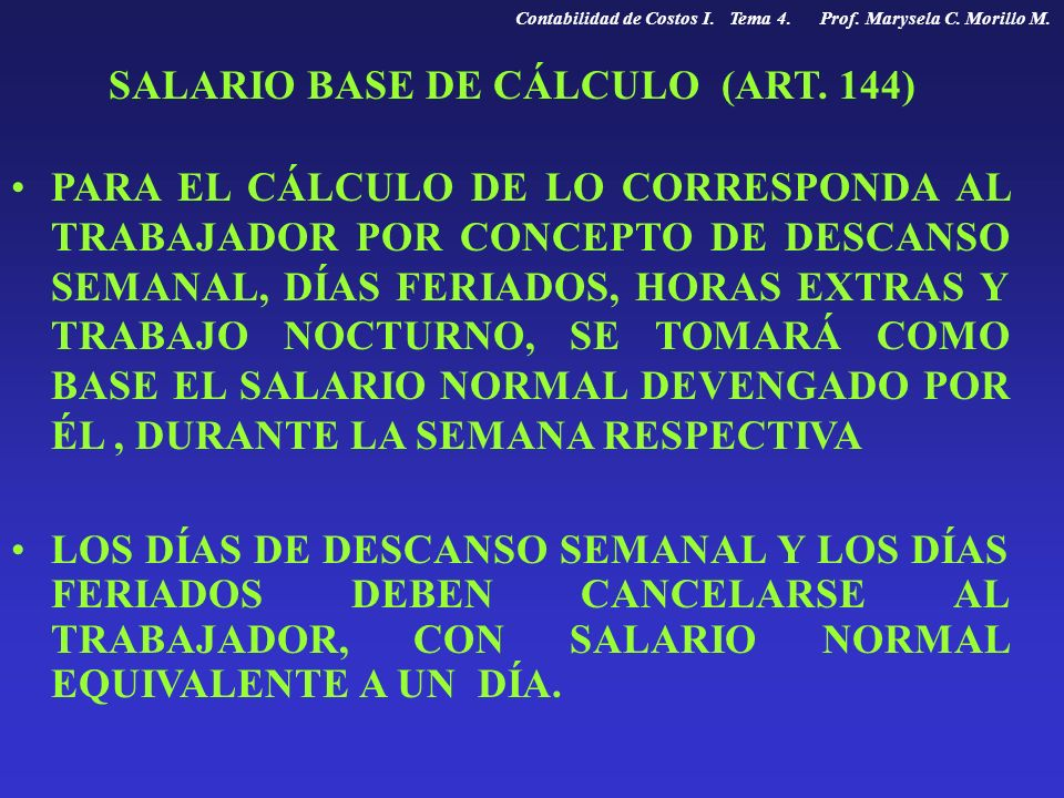 SALARIO BASE DE CÁLCULO (ART. 144)