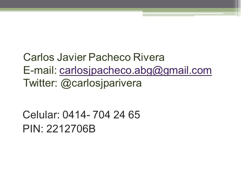 Carlos Javier Pacheco Rivera E-mail: carlosjpacheco. abg@gmail