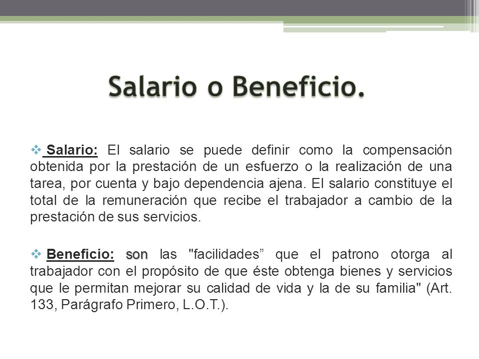 Salario o Beneficio.
