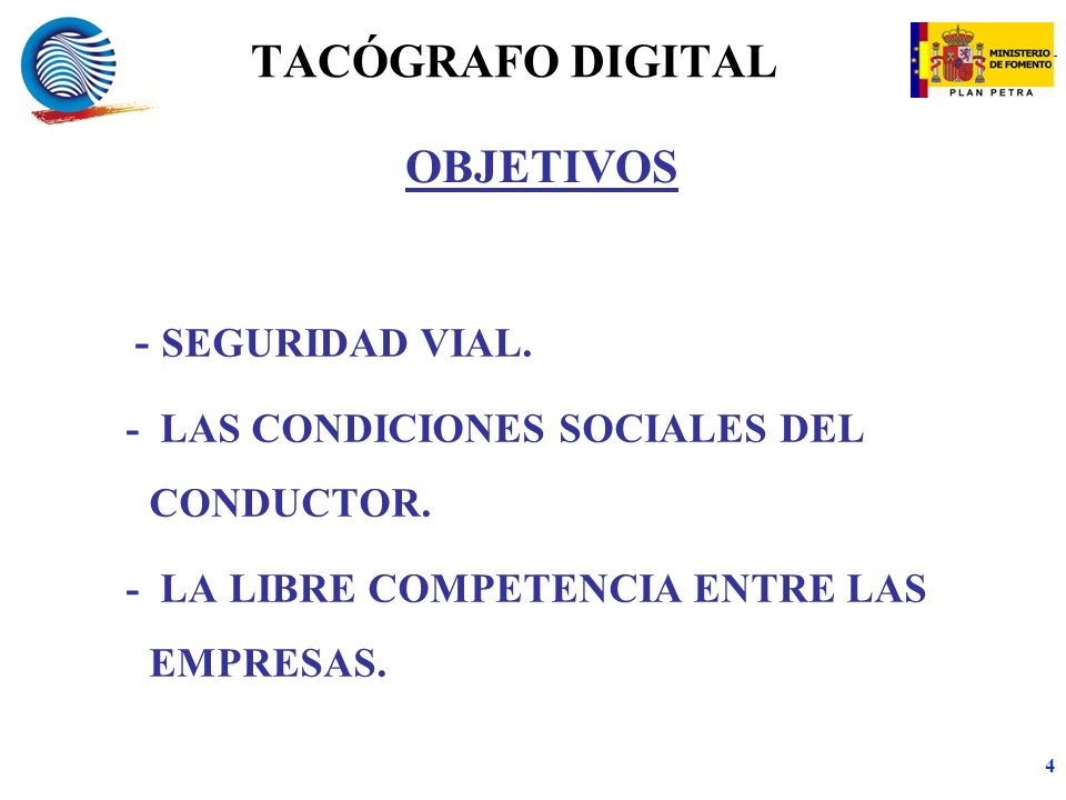 TACÓGRAFO DIGITAL OBJETIVOS - SEGURIDAD VIAL.
