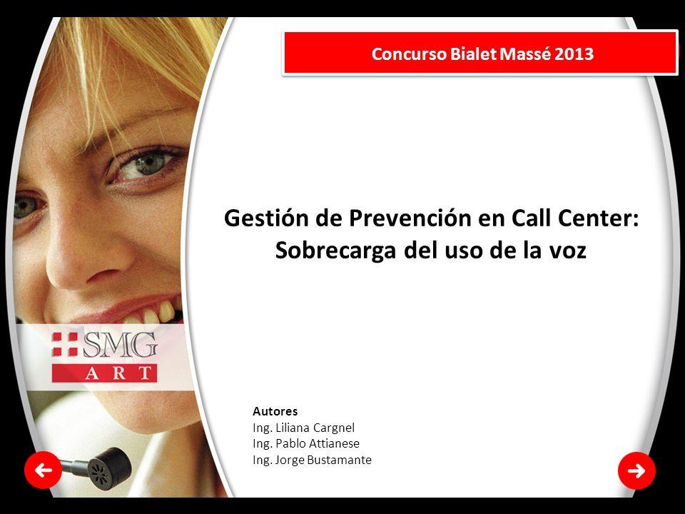 Gestión de Prevención en Call Center: Sobrecarga del uso de la voz