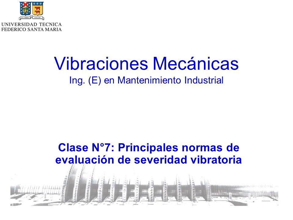 Vibraciones Mecánicas Ing. (E) en Mantenimiento Industrial