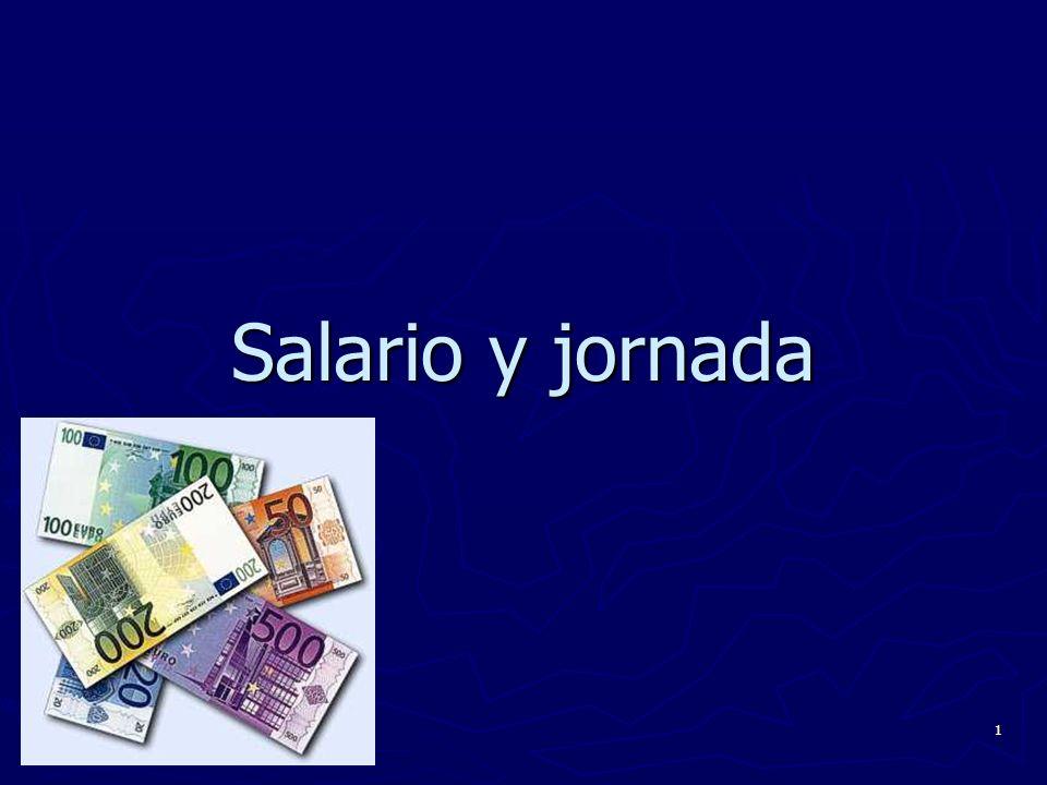 Salario y jornada
