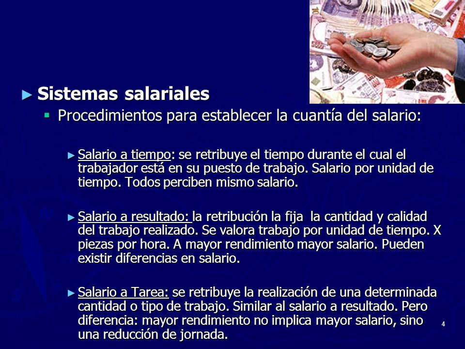 Sistemas salariales Procedimientos para establecer la cuantía del salario: