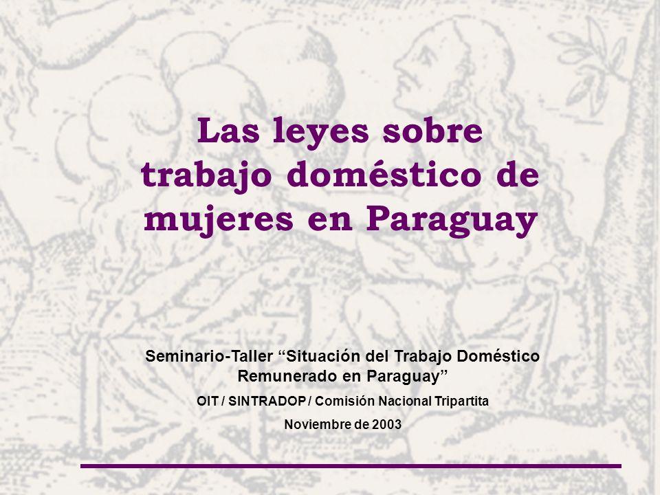 Las leyes sobre trabajo doméstico de mujeres en Paraguay