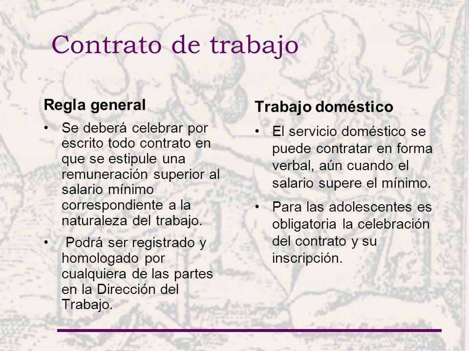Contrato de trabajo Regla general Trabajo doméstico