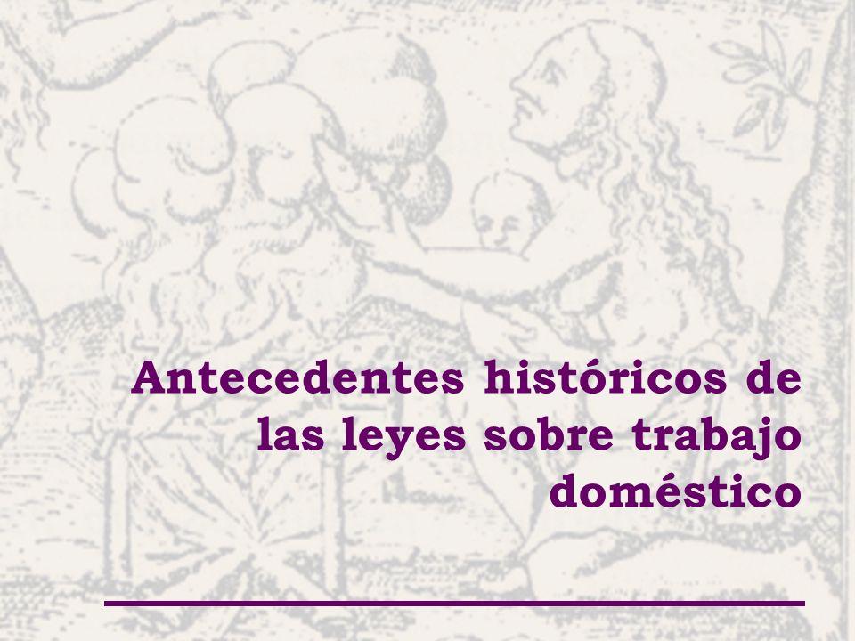 Antecedentes históricos de las leyes sobre trabajo doméstico