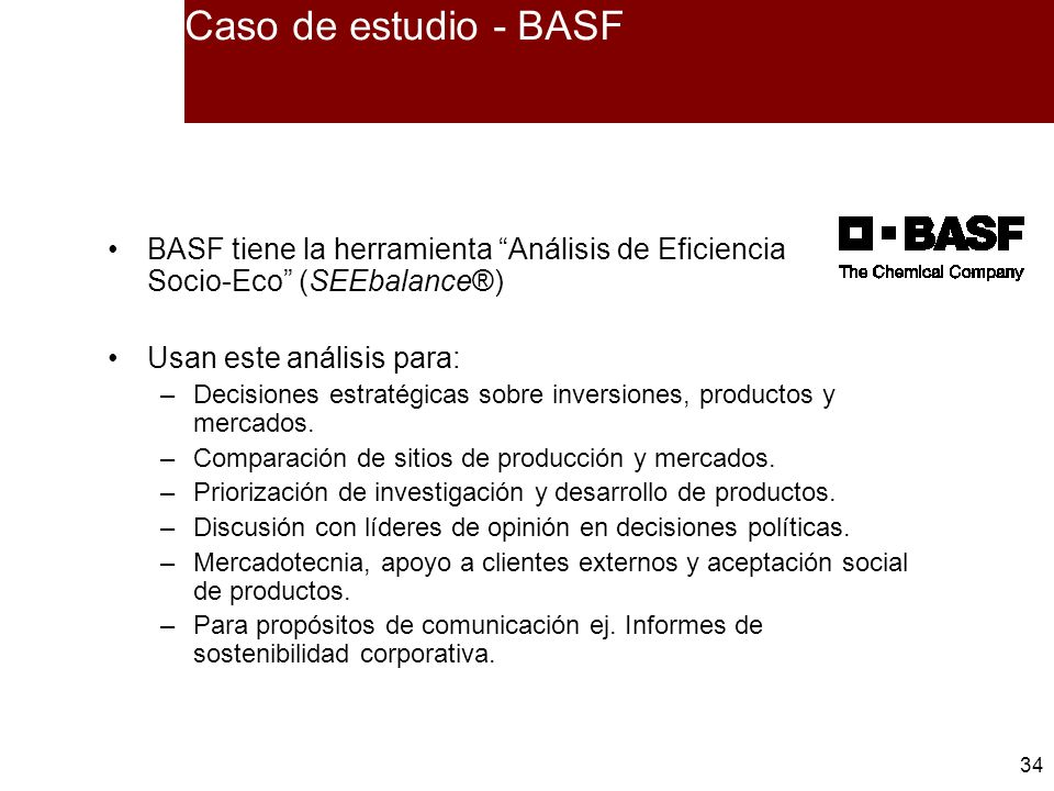Caso de estudio - BASF BASF tiene la herramienta Análisis de Eficiencia Socio-Eco (SEEbalance®)