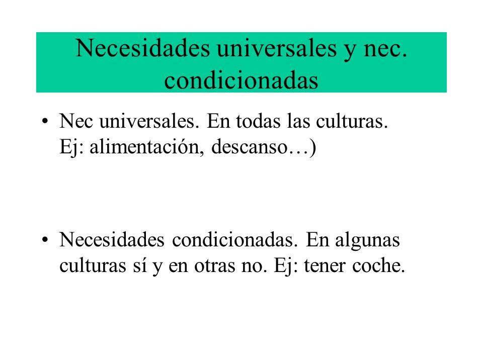 Necesidades universales y nec. condicionadas