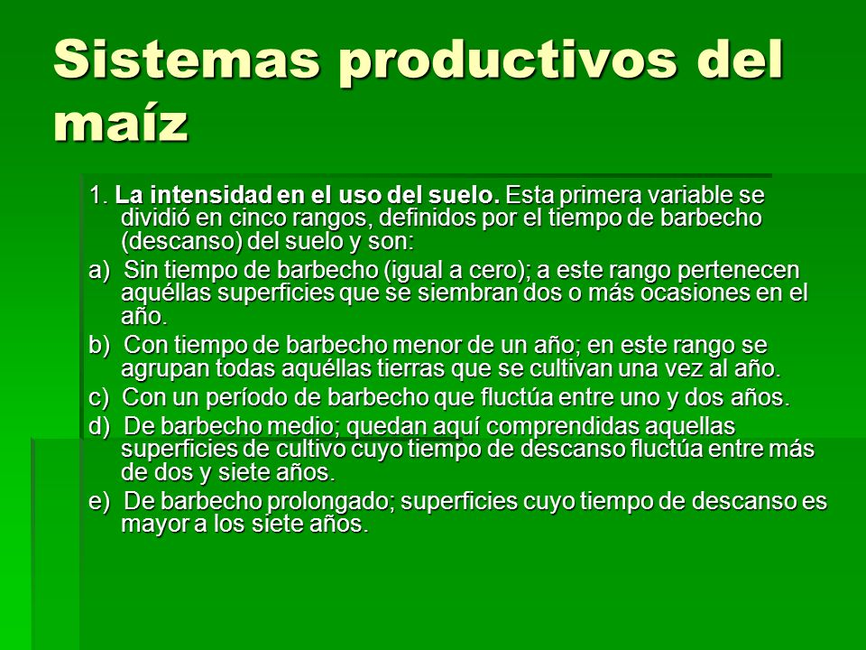 Sistemas productivos del maíz