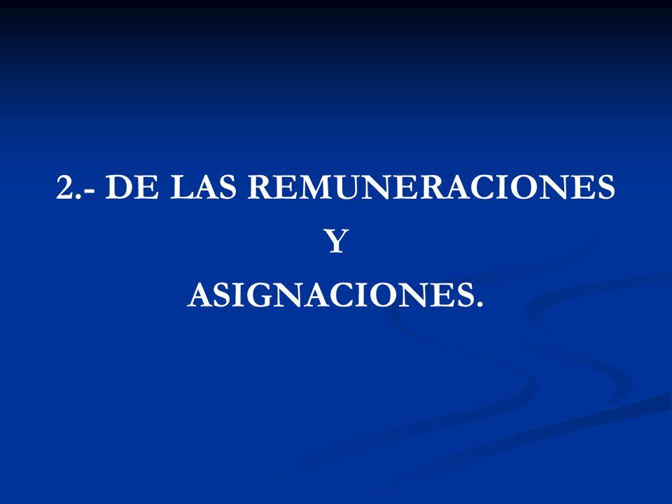 2.- DE LAS REMUNERACIONES